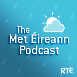The Met Éireann Podcast is Back!