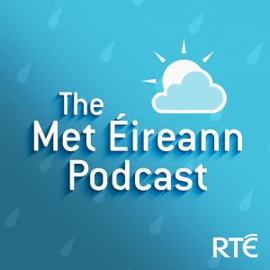 The Met Éireann Podcast with RTÉ